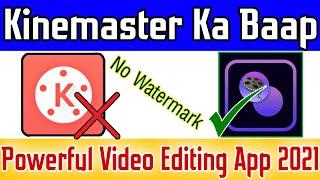 Best video editing app for android in 2021 | No Watermark |#BestVideoEditingApp screenshot 1