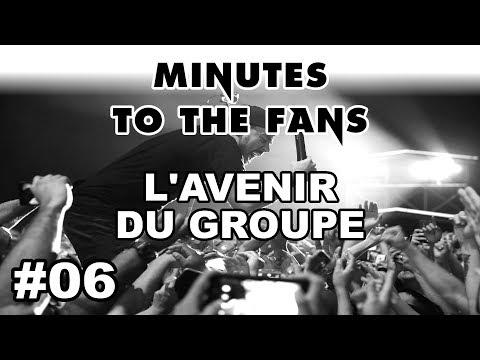 Minutes To The Fans #06 - L'avenir de Linkin Park