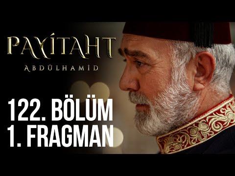 مسلسل السلطان عبد الحميد الثاني الحلقة 122