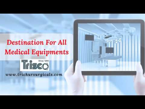 Medical Equipment Suppliers In Thrissur | Hospital Medical Supplies Kerala | Hospital Supplies India