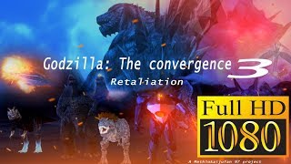 Godzilla : The convergence part 3 HD1080p version