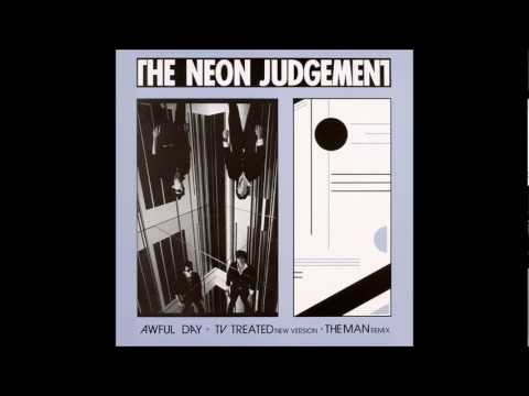 The Neon Judgement - A.Awful Day