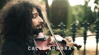 Calle Sonora - Ara Malikian (Bach. Prelude Partita No. 3)