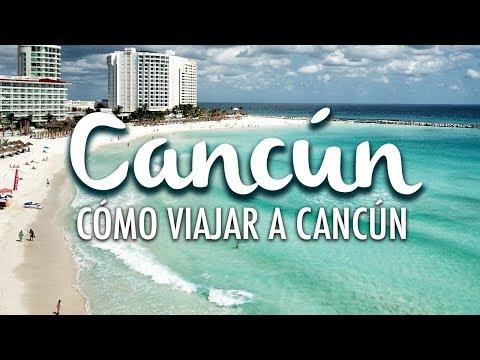Cancún, cómo viajar a Cancún y conocer la Riviera Maya