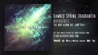 DAMNED SPRING FRAGRANTIA - A Common Tragedy (Official HD Audio - Basick Records)