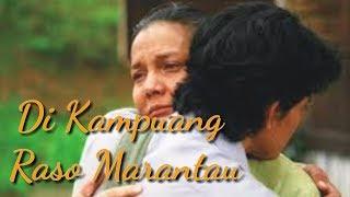 LAGU MINANG TERBAIK 2018 - DI KAMPUANG RASO MARANTAU