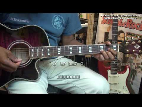 How To Play D Major Chord Progression Movement On Guitar Lesson EricBlackmonMusicHD