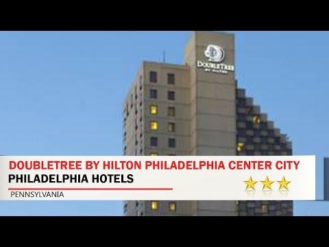 DoubleTree by Hilton Philadelphia Center City - Philadelphia Hotels, Pennsylvania