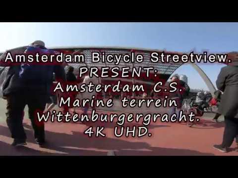 4K. Door de straten van Amsterdam.  o.a. C.S., Het Marine terrein, Wittenburgergracht..