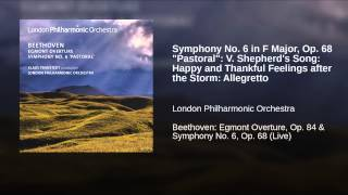 "Symphony No. 6 in F Major, Op. 68 ""Pastoral"": V. Shepherd"