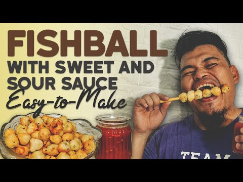 How To Make Fishball   Filipino Street Style Fishball With Sauce
