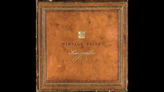 """Kingsville """"Vintage Tales"""" Compilation"""