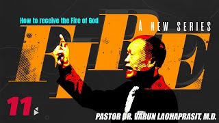 The Fire of God 11: How to receive the fire of God