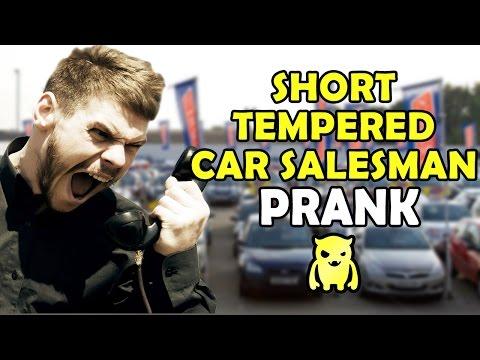 Insanely Short Tempered Car Salesman - Ownage Pranks