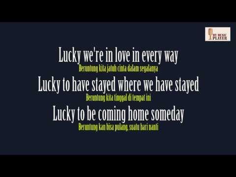 Lucky Jason Mraz, Cobie Terjemahan Indonesia Astri, Adikara, Andri Guitara  Lyrics