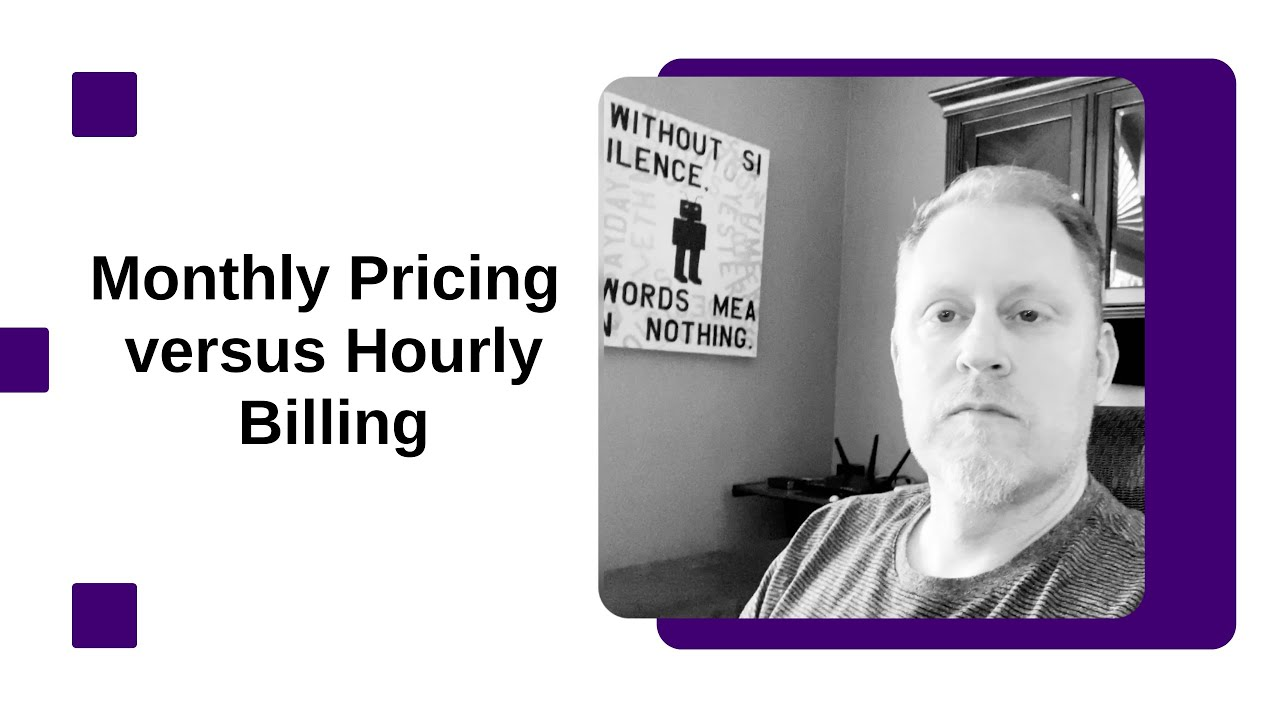 Monthly Pricing versus Hourly Billing