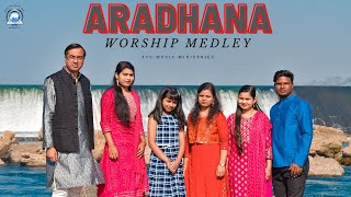 Aradhana - Worship Song Medley 2021 - TTC Music Ministries - आराधना