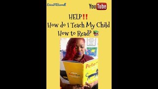 How do I Teach my Child How to Read? Quick Reading Tips!