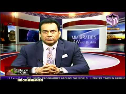 Immigration Law with Dr Malik  24th June 2017