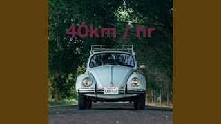 40km / Hr