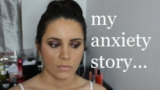 ANXIETY? You are NOT alone. My anxiety story Thumbnail
