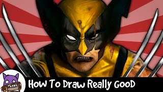 How To Draw Really Good - Wolverine