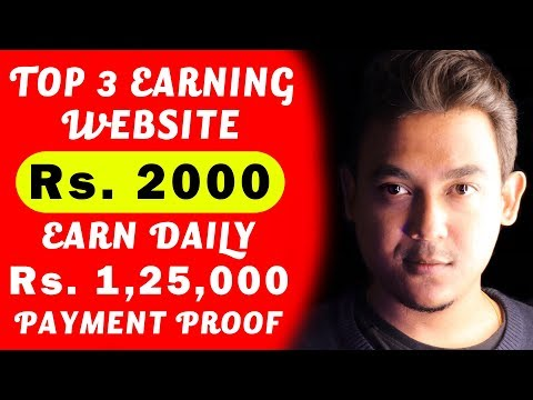 Top 3 Websites To Make Money Online | Payment Proof Of Rs. 1,25,000 Included |