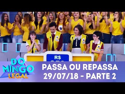 Passa ou Repassa - Parte 2    Domingo Legal (29/07/18)