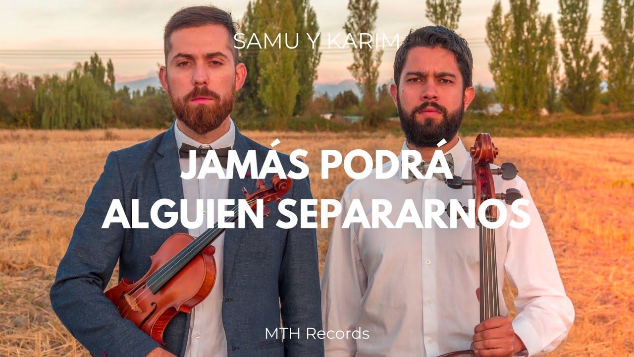 Jamas podra alguien separarnos | Musictoheaven Instrumental Violin/Cello (Samu & Karim)