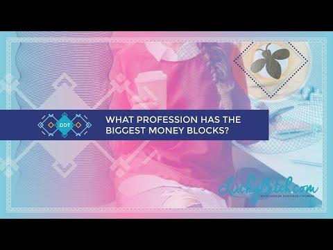 What Profession Has the Biggest Money Blocks?
