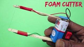 Foam Cutter - How To Make Hot Wire Foam Cutter At Home