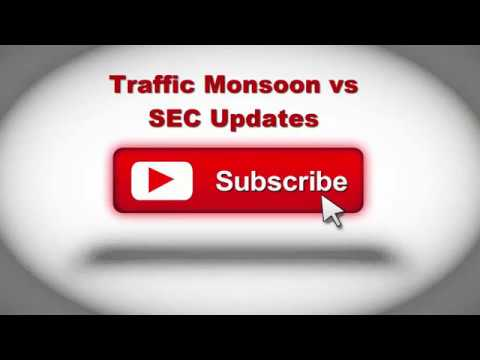 Traffic Monsoon vs SEC News Update