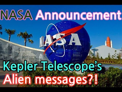 """[News]NASA announcement on 12/15! Is the """"Kepler Telescope"""" received alien messages?"""