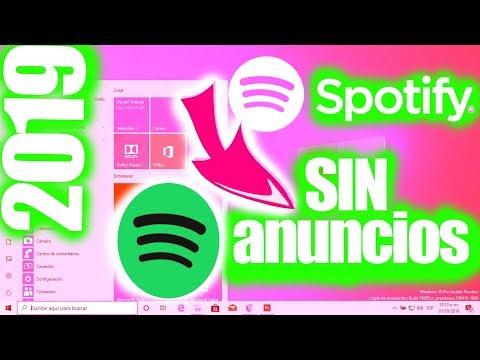 Como Tener Spotify Premium Sin Anuncios 2019 MAYO En Español Y En Windows 10