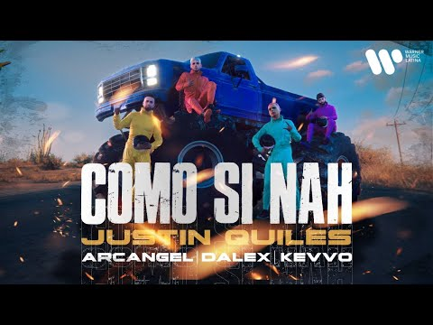 Justin Quiles x Arcangel x Dalex - Como Si Nah (feat. KEVVO) [Official Music Video] - Warner Música
