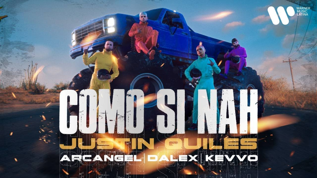 Como Si Nah – Justin Quiles ft. Arcángel, Dalex y Kevvo