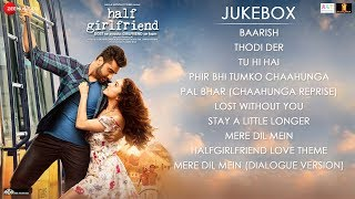 Download Half Girlfriend - Full Movie Audio Jukebox | Arjun Kapoor & Shraddha Kapoor Mp3