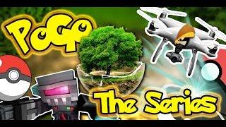 POKEMON GO Lv 1-20: PoGo The Series! With DRONES!