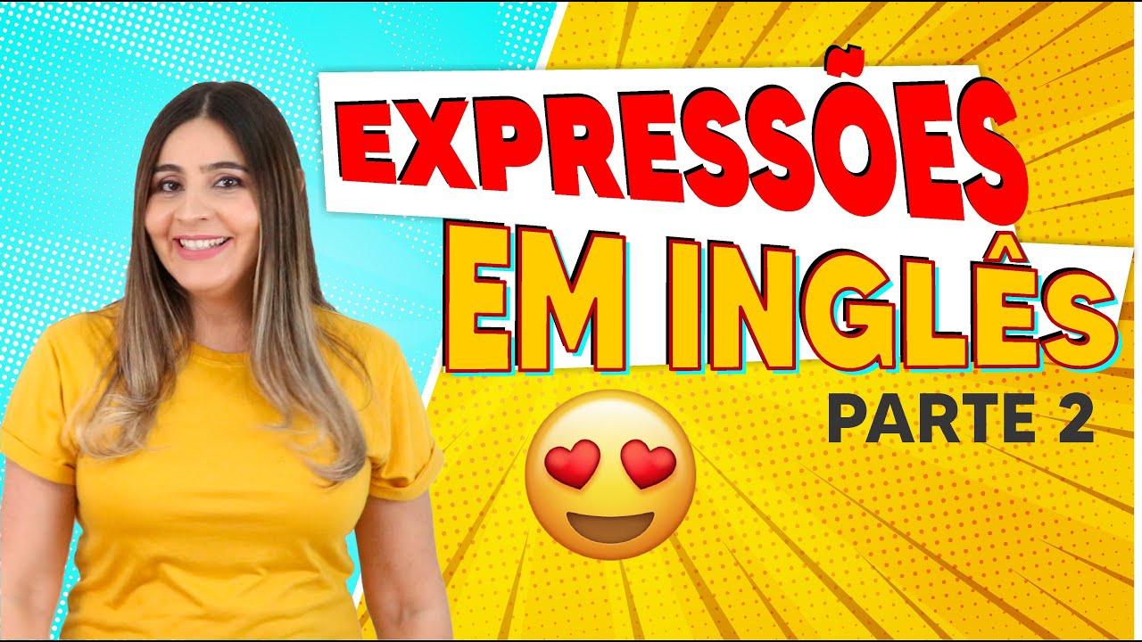 Expressões em Inglês parte 2