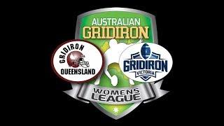 2018 Girdiron Australia Women's National Championships - QLD v VIC