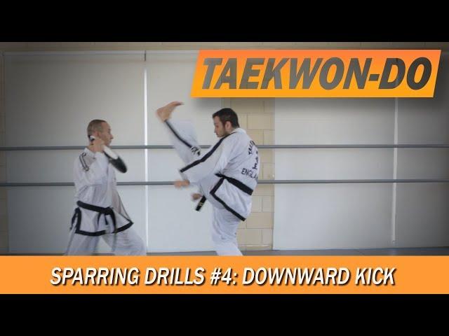 Sparring Drills #4: Downward Kick