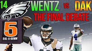 Carson Wentz vs Dak Prescott II - The Final Debate - Eagles 5th Down Ep. 14