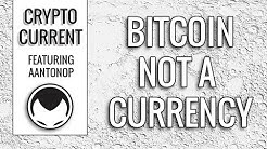 Bitcoin is not a currency (Full) - Andreas M. Antonopoulos