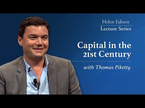 Capital in the 21st Century with Thomas Piketty - Helen Edison Lecture Series