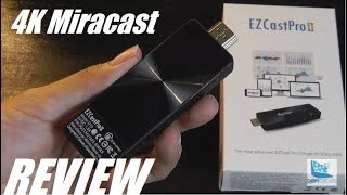 REVIEW: EZCast PRO II, 4K Miracast Wireless Screen Mirroring Dongle