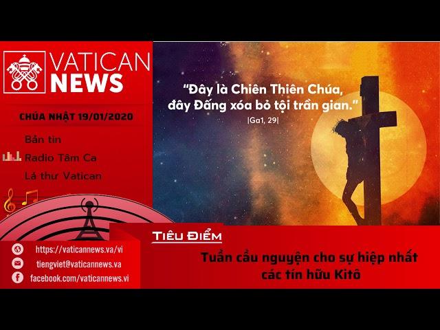 Vatican News Tiếng Việt Chúa Nhật 19.01.2020