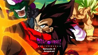 Dragon Ball Deliverance Episode 3 | FAN MADE SERIES | - Acquired