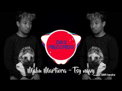 Malm Martiora-Tsy Navy [Officiall Audio Mai 2018]