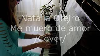 """Natalia Oreiro - Me Muero de Amor (Из сериала """"Дикий ангел"""") Cover"""