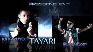 vuclip K8 Kavuyo - Tayari ft Bruce Melody